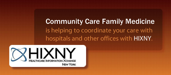 Community Care Family Medicine is helping to coordinate your care with hospitals and other offices with HIXNY.
