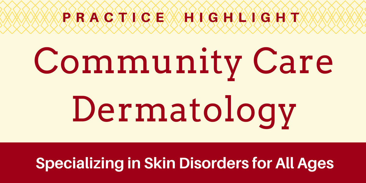 Practice Highlight - Dermatology