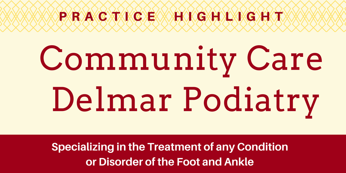 Practice Highlight - Community Care Podiatry Delmar
