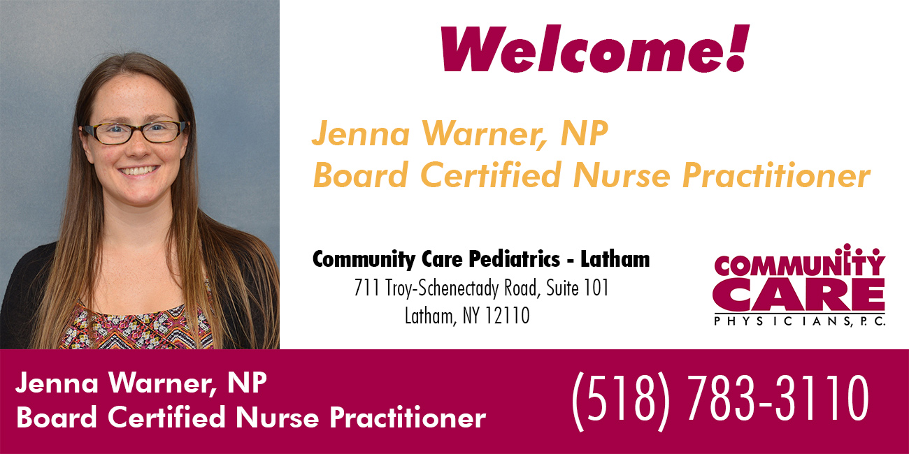 Community Care Pediatrics - Latham Welcomes New Board Certified Nurse Practitioner