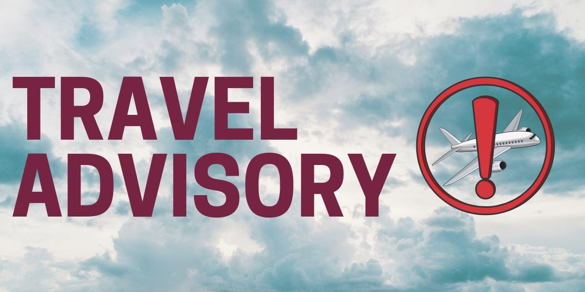 COVID -19 Travel Advisory